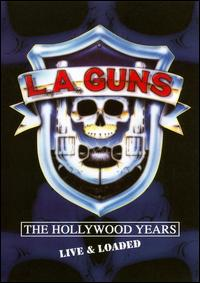 L.A. GUNS / Hollywood Cocked & Loaded