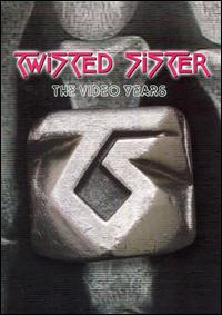 TWISTED SISTER / The Video Years