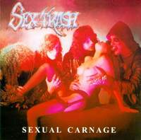 SEX TRASH / Sexual Carnage