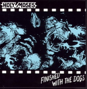 HOLY MOSES / Finish with the Dogs (国内盤・紙)
