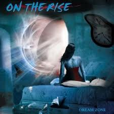 ON THE RISE / Dream Zone (国内盤)