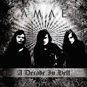 SAMAEL / A Decade In Hell (9CD+2DVD)