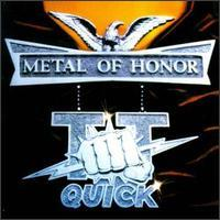 T.T. QUICK / Metal of Honour
