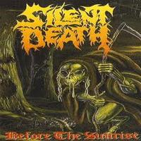 SILENT DEATH / Before the Sunrise