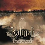 KALMAH / For the Revolution
