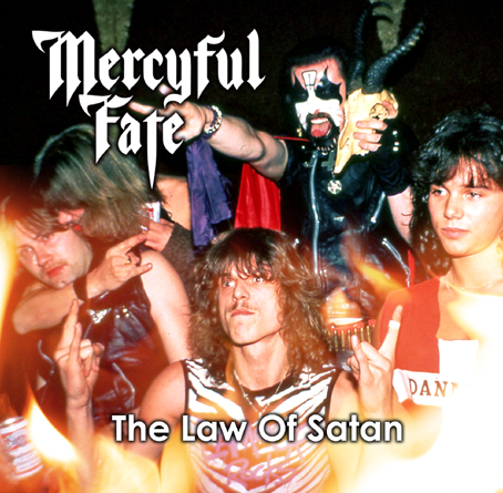 MERCYFUL FATE / THE LAW OF SATAN  (1CDR)