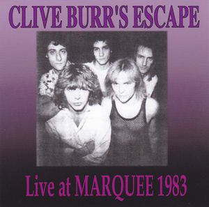 CLIVE BURR'S ESCAPE / LIVE AT MAQUEE 1983 �i2CDR)