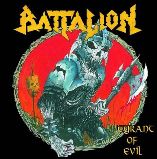 BATTALION / Tyrant of Evil