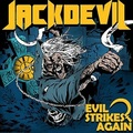 JACKDEVIL / Evil Strikes Again (digi) []